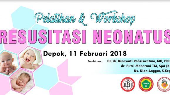 "Pelatihan & Workshop ""RESUSITASI NEONATUS"""