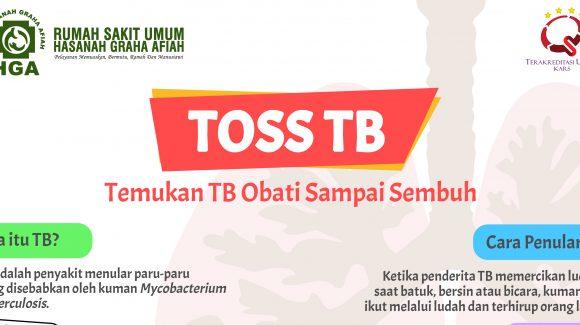 Temukan Obati Sampai Sembuh Tuberkulosis (TOSS TB)