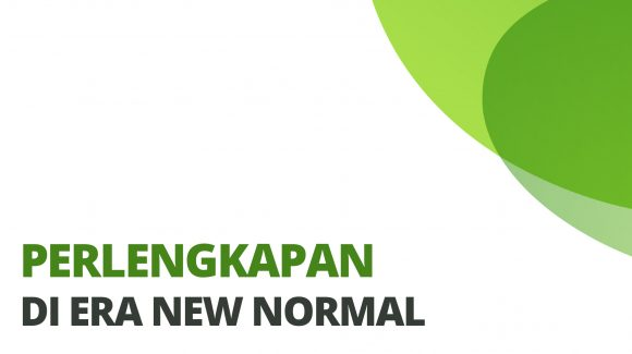 Perlengkapan The New Normal