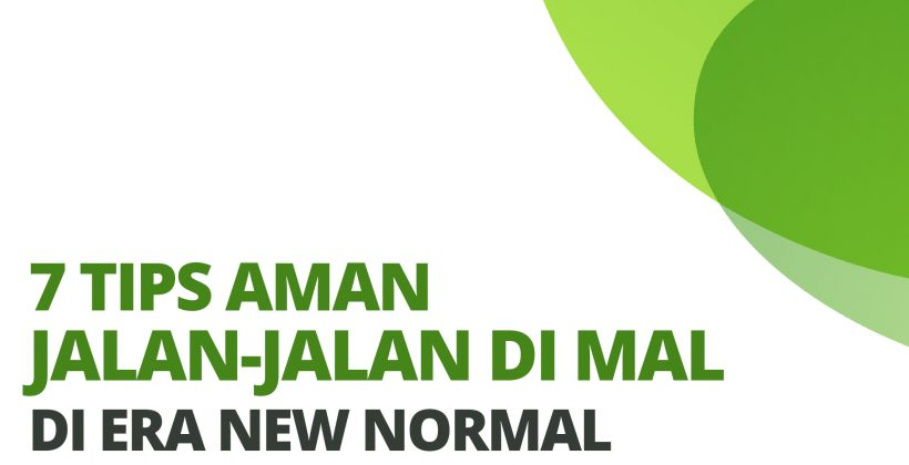 7 Tips aman jalan-jalan di mal di era New Normal