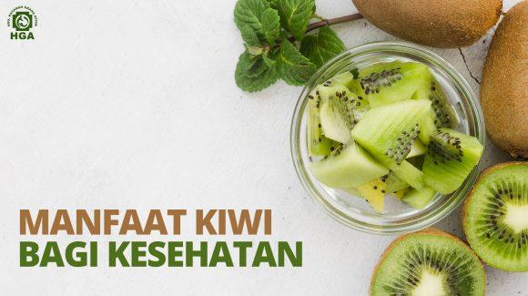Manfaat Buah Kiwi bagi Kesehatan